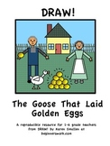 DRAW A FABLE! The Goose That Laid Golden Eggs
