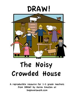 DRAW A FABLE! The Noisy Crowded House