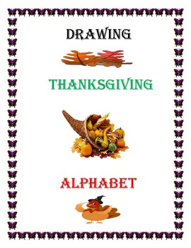 DRAWING THANKSGIVING ALPHABET.