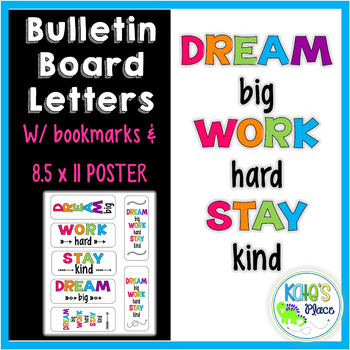 dream big work hard stay kind bulletin board letters poster bookmarks