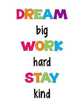 DREAM big WORK hard STAY kind Bulletin Board Letters, Poster & Bookmarks