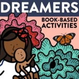 DREAMERS Activities Worksheets and Interactive Read Aloud