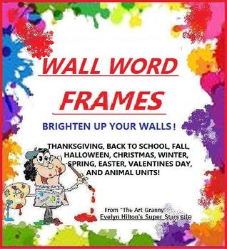 """WALL WORD FRAMES"" FOR YOUR WORD CARDS!  PRINT OUT ALL 50 FOR YEAR!"