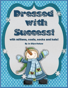 DRESSED with SUCCESS {with mittens, boots, & hats}