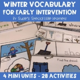 DRESSING FOR WINTER  EARLY LITERACY &  VOCABULARY FOR AUTISM