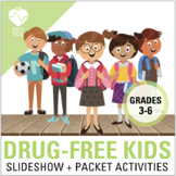 DRUG-FREE UNIT: Drug + Alcohol Slideshow and Activity Packet   3rd-6th Grade