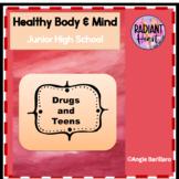 Drugs and Teenagers - Junior High School Health