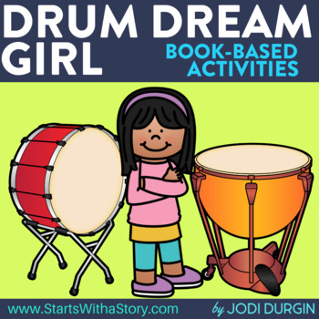 DRUM DREAM GIRL Activities and Read Aloud Lessons