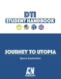 "DTI: Journey to Utopia ""Space Exploration"" Student Handboo"