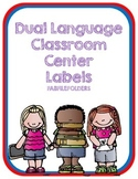DUAL LANGUAGE CLASSROOM CENTER LABELS