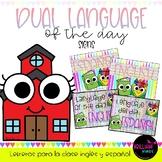 DUAL LANGUAGE OF THE DAY /Lenguaje del día