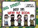 DUCK DYNASTY Base Ten Write the Room