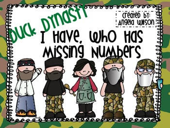 DUCK DYNASTY  I Have, Who Has....Missing Numbers