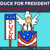 DUCK FOR PRESIDENT Activities and Read Aloud Lessons for D