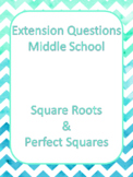 DUFFS Math Extension Questions - Square Roots and Perfect