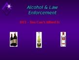 DUI, Alcohol