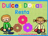 DULCES DONAS ~ RESTA~