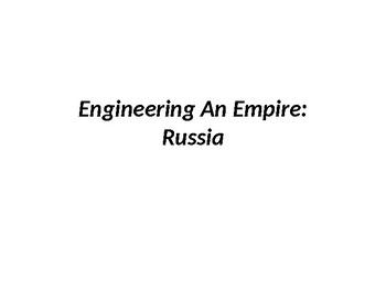 DVD Discussion Questions PP  - Engineering An Empire - Russia
