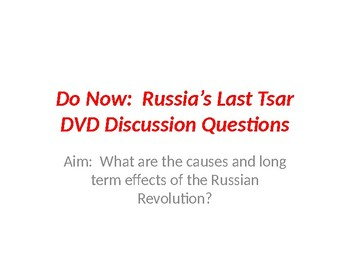 DVD Discussion Questions PP  - Russia's Last Tsar