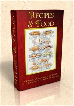 DVD - Recipes & Food. 350 out-of-copyright images to use for anything!