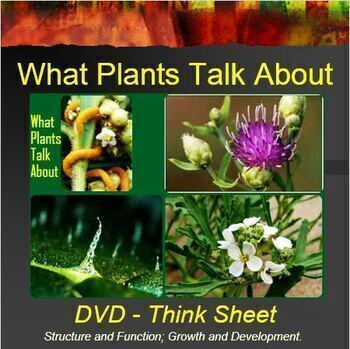 DVD What Plants Talk About-Think Sheet