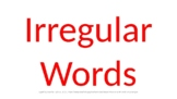 DYSLEXIA RESOURCES: Kits 1-7 typed Irregular Words for screen viewing, PPT