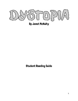 DYSTOPIA by Janet McNulty-- Unit Materials