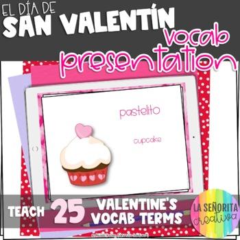 Día de San Valentín Powerpoint with Pictures and Vocab List (Valentine Terms)