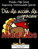 Spanish Thanksgiving Mad Libs - Middle & High School