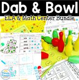 Dab & Bowl ELA and Math Centers Bundle
