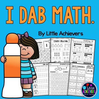 Kindergarten Math Worksheets - Learning with Dab by Little Achievers