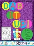 Dab It Up! with the Dolch Primer Sight Word List!