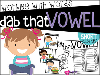 Dab That Vowel  {A Working With Words Center}