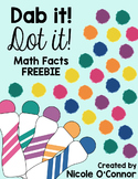 Dab it! Dot it! Math Facts FREEBIE!