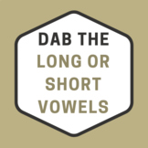 Dab the Long or Short Vowels