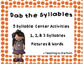 Dab the Syllable Literacy Center Activities