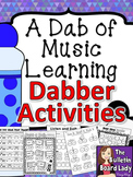 Dabber Activities for Music Class BUNDLE