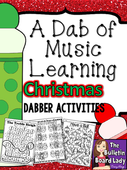Dabber Activities for Music Class - Christmas