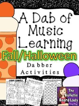 Dabber Activities for Music Class - Fall / Halloween