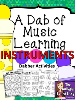 Dabber Activities for Music Class - Instruments