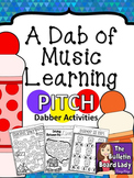 Dabber Activities for Music Class - PITCH