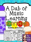 Dabber Activities for Music Class - RHYTHM