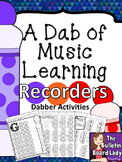 Dabber Activities for Music Class - Recorders