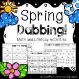 Dabbing Spring- Math and Literacy Kindergarten