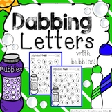 Dabbing the Alphabet with Bubbles- Kindergarten or Pre-School