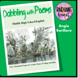 Dabbling With Poems - Middle High School Poetry Unit