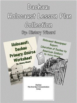 Dachau: Holocaust Lesson Plan Collection