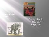 Daddy Could I Have An Elephant / Franny and Ginny Power Point