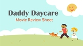 Daddy Daycare Movie Review Sheet