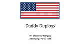 Daddy Deploys